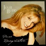 Julie Budd - Pure Imagination